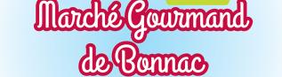 Marché gourmand de Bonnac-la-Côte